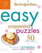 The New York Times Easy Crossword Puzzles, Volume 17