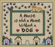 Pegasus Originals House not a Home /Dog Counted Cross Stitch Chartpack