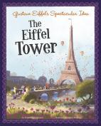 Gustave Eiffel's Spectacular Idea