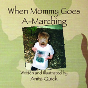 When Mommy Goes A-Marching
