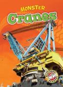 Monster Cranes (Blastoff! Readers