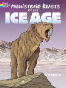 Prehistoric Beasts of the Ice Age