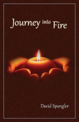 Journey Into Fire