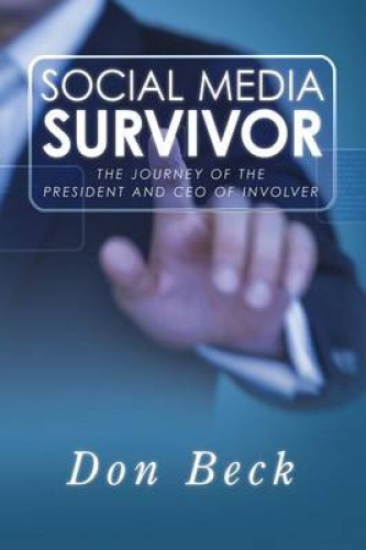 Social Media Survivor: The Journey of the President and CEO of Involver.