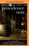 Providence Noir (Akashic Noir) [Audio]