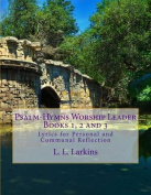 Psalm-Hymns Volume 1 & 2, Worship Leader  : Lyrics for Personal and Communal Reflection