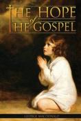 The Hope of the Gospel