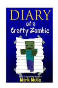 Diary of a Crafty Zombie (Book 1)