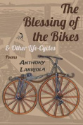 The Blessing of the Bikes & Other Life-Cycles
