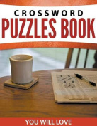 Crossword Puzzles Book You Will Loves
