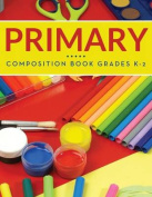 Primary Composition Book Grades K-2