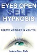 Eyes Open Self Hypnosis