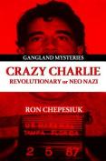 Crazy Charlie