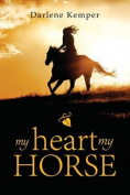 My Heart, My Horse