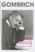 Aby Warburg. Une Biographie Intellectuelle [FRE]