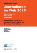 Iam-Bernet Studie Journalisten Im Web 2015 [GER]