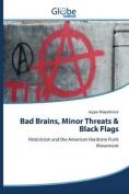 Bad Brains, Minor Threats & Black Flags