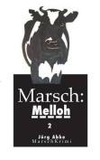 Marsch-Melloh 2 [GER]