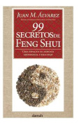 99 Secretos de Feng Shui [Spanish]