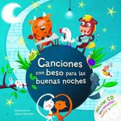 Canciones Con Beso Para Las Buenas Noches Con CD [Spanish]
