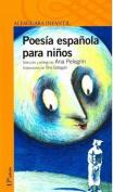 Poesia Espanola Para Ninos [Spanish]