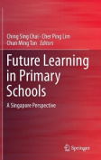Future Learning in Primary Schools