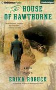The House of Hawthorne [Audio]