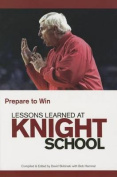 Lessons Learned at Knight School