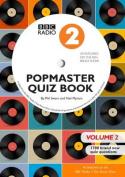 BBC Radio 2 Popmaster Quiz Book 2