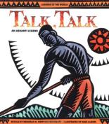 Talk, Talk: An Ashanti Legend