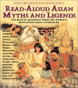 101 Read-Aloud Asian Myths and Legends