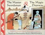 The Master Swordsman & the Magic Doorway