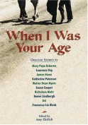 When I Was Your Age, Volume One