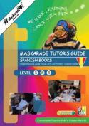 Maskarade Languages Teacher's Guide for Primary Spanish Books