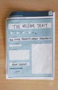 The Welfare Trait