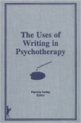 The Uses of Writing in Psychotherapy