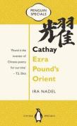 Cathay: Ezra Pound's Orient