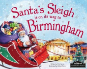 Santa's Sleigh is on its Way to Birmingham