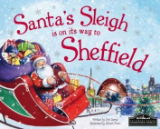 Santa's Sleigh is on its Way to Sheffield