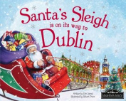 Santa's Sleigh is on its Way to Dublin