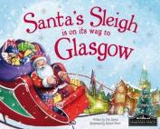 Santa's Sleigh is on its Way to Glasgow