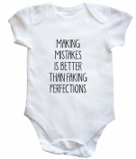HippoWarehouse MAKING MISTAKES IS . FAKING PERFECTIONS baby vest boys girls