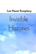 Invisible Histories