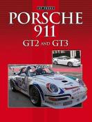 Porsche 911 GT2 & GT3