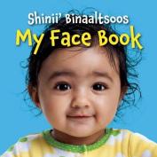 My Face Book (Navajo/English) [Board book]