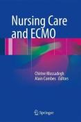 Nursing Care and ECMO: 2017