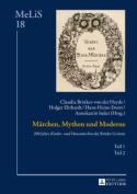 Maerchen, Mythen Und Moderne [GER]