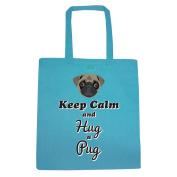 Azure Blue Keep Calm And Hug A Pug Tote Bag
