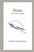 Home: And Other Poems