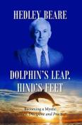 Dolphin's Leap, Hind's Feet